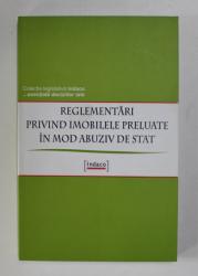 REGLEMENTARI PRIVIND IMOBILELE PRELUATE IN MOD ABUZIV DE STAT , 2005