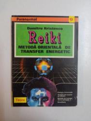 REIKI , METODA ORIENTALA DE TRANSFER ENERGETIC de DUMITRU HRISTENCO , 1994 , lipsa pagina de garda