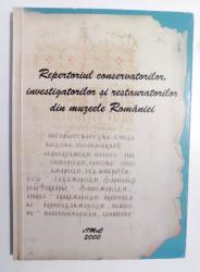 REPERTORIUL CONSERVATORILOR, INVESTIGATORILOR SI RESTAURATORILOR DIN MUZEELE ROMANIEI , (1990-1999) , 2000