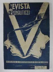 REVISTA AERONAUTICEI - ORGAN OFICIAL AL SUBSECRETARIATULUI DE STAT AL AERULUI , NR. 5 , MAI , ANUL XVII , 1943