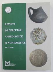 REVISTA DE CERCETARI ARHEOLOGICE SI NUMISMATICE NR. 4 , 2018