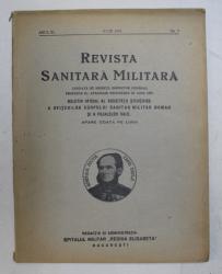 REVISTA SANITARA MILITARA , ANUL XL , NO. 7 , IULIE ,  1941