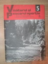 """REVISTA """"VANATORUL SI PESCARUL SPORTIV"""" , NR. 5 MAI 1976"""