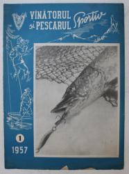 REVISTA VINATORUL SI PESCARUL SPORTIV , ANUL X , NUMARUL 1 , 1957