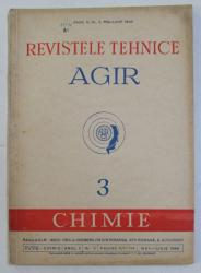 REVISTELE TEHNICE AGIR   - 3 . CHIMIE   , ANUL II , NR. 3 , MAI - IUNIE ,  1948