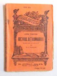 REVOLUTIONARII de LEON TOLSTOI