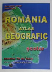 ROMANIA , ATLAS GEOGRAFIC SCOLAR , CONTINE 75 DE HARTI de VLAD R.A.