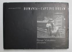 ROMANIA , CAPTIVE DREAM , photography by RAZVAN VOICULESCU , 1999
