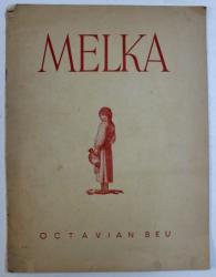 ROMANIA IN ARTA PICTORULUI VENCZESLAV MELKA de OCTAVIAN BEU, 1944