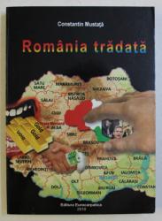 ROMANIA TRADATA de CONSTANTIN MUSTATA , 2010