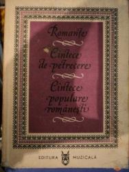 ROMANTE, CANTECE DE PETRECERE, CANTECE POPULARE ROMANESTI