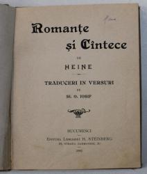 ROMANTE SI CANTECE de HEINE , traduceri in versuri de ST . O . IOSIF , 1901