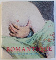 ROMANTIQUE , EROTIC ART OF THE EARLY 19th CENTURY , 2000
