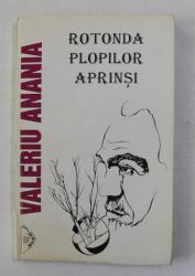 ROTONDA PLOPILOR APRINSI de VAELRIU ANANIA , 1995, DEDICATIE *