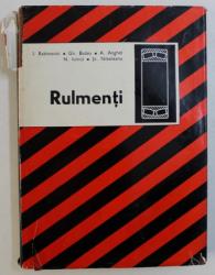 RULMENTI de IOSIF RABINOVICI ...STEFAN NIBELEANU , EDITIA A - II -A , REVIZUITA SI COMPLETATA , 1977