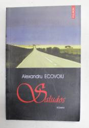 SALUDOS de ALEXANDRU ECOVOIU , 2004