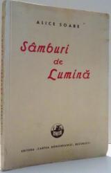 SAMBURI DE LUMINA de ALICE SOARE , 1940