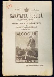 SANATATEA PUBLICA, BULETINUL OFICIAL AL MINISTERULUI SANATATII SI OCROTIRILOR SOCIALE - 1929