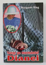 SANGE PE MORMANTUL  DIANEI de MARGARET RING , 1998