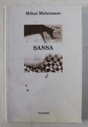 SANSA de MIHAI MALAIMARE , 2006