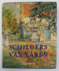 SCHILDERS VAN LAREN  - CAROLE DENNINGER - SCHREUDER , 2003