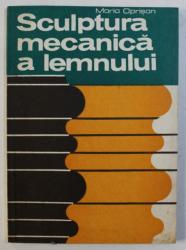 SCULPTURA MECANICA A LEMNULUI de MARIA OPRISAN , 1982