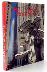 SCULPTURE MODERNE par RENATO BARILLI , 1992
