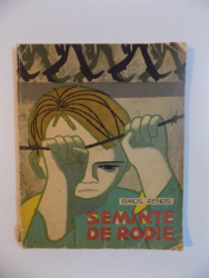 SEMINTE DE RODIE de DIMOS RENDIS , ILUSTRATII de D. NEGREA , 1964