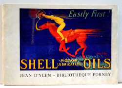 SHELL MOTOR LUBRICATING OILS , JEAN D' YLEN , BIBLIOTHEQUE FORNEY , 1938