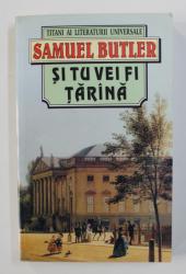 SI TU VEI FI TARANA de SAMUEL BUTLER , 1998