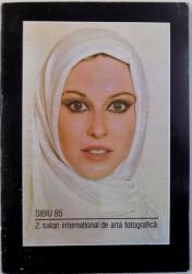 SIBIU 85 -  2. SALON INTERNATIONAL DE ARTA FOTOGRAFICA , 1985