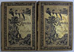SIEBEN JAHRE IN SUD - AFRIKA - ERLEBNISSE , FORSCHUNGEN IND JAGDEN 1872 - 1879 , BAND I - II von EMIL HOLUB , 1881