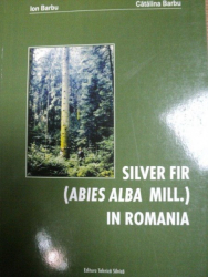 SILVER FIR -ABIES ALBA MILL- IN ROMANIA    ION BARBU SI CATALINA BARBU