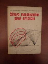 SINTEZA MECANISMELOR PLANE ARTICULATE de R. C. BOGDAN , D. LARIONESCU , S. CONONOVICI , Bucuresti 1977