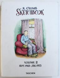 SKETCHBOOK , VOLUME 2 : SEPT . 1968  - JAN . 1975 by R. CRUMB , 2017