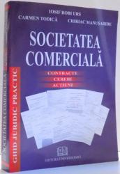 SOCIETATEA COMERCIALA de IOSIF ROBI URS, CARMEN TODICA, CHIRIAC MANUSARIDE , 2007