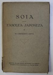 SOIA SAU FASOLEA JAPONEZA de M. CHIRITESCU ARVA , 1931