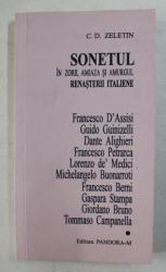 SONETUL IN ZORII , AMIAZA SI AMURGUL RENASTERII ITALIENE de C.D. ZELETIN , 2002