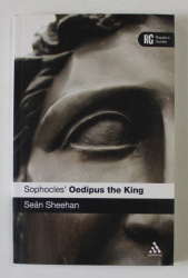 SOPHOCLES 'OEDIPUS THE KING by SEAN SHEEHAN , 2012