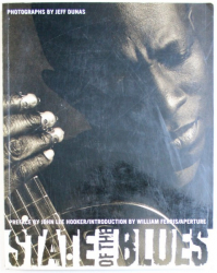STATE OF THE BLUES , photographs by JEFF DUNAS , 1998