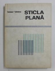 STICLA PLANA de VALER VELEA , 1986