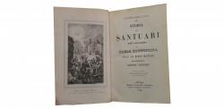 STORIA DEI SANTUARI PIU CELEBRI DI MARIA SANTISSIMA SPARSI NEL MONDO CRISTIANO DEL PROPOSTO ANTONIO RICCARDI , 1844