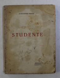 STUDENTE  - versuri de ALEXANDRU RALLY , 1921, PREZINTA  PETE SI URME DE UZURA *
