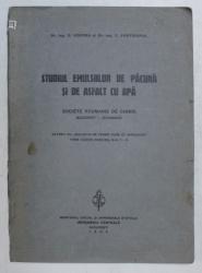 STUDIUL EMULSIILOR DE PACURA SI DE ASFALT CU APA de R. VERONA si C. FOSTIROPOL , 1936 * DEDICATIE