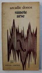 SUNETE ARSE - versuri de ARCADIE DONOS , 1975 , DEDICATIE*
