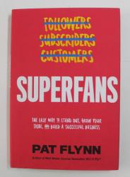 SUPERFANS by PAT FLYNN , 2019