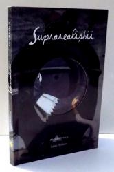 SUPRAREALISTII de LAURA THOMSON , 2009