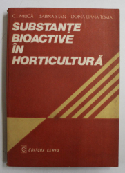SUSTANET BIOACTIVE IN HORICULTURA de C.I. MILICA ...DOINA  LIANA TOMA , 1983