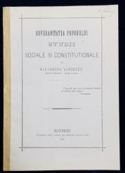 SUVERANITATEA POPORULUI STUDII SOCIALE SI CONSTITUTIONALE de ALEXANDRU VLADESCU , 1876 , SEMNATA DE AUTOR *