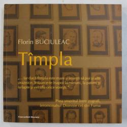 TAMPLA de FLORIN BUCIULEAC , 2008